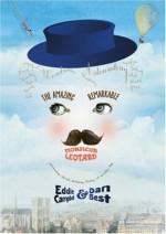The Amazing Remarkable Monsieur Leotard - Eddie Campbell, Dan Best