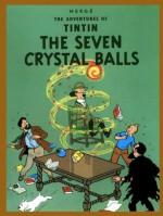The Seven Crystal Balls - Hergé