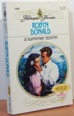 A Summer Storm (Harlequin Presents, #1408) - Robyn Donald