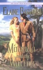 Miranda and the Warrior - Elaine Barbieri
