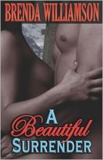 A Beautiful Surrender - Brenda Williamson