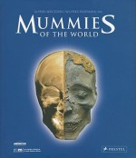 Mummies of the World - Alfried Wieczorek, Wilfried Rosendahl