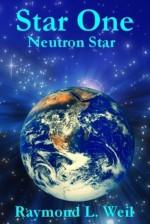 Star One: Neutron Star - Raymond L. Weil, Frank MacDonald