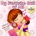 Children's book: My Favorite Doll of All (Children's book about the great value of following your heart) - Dana Langer, Emily Zieroth