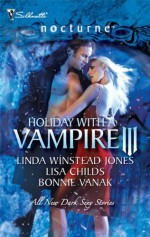 Holiday with a Vampire III - Linda Winstead Jones, Lisa Childs, Bonnie Vanak
