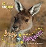 Joey to Kangaroo - Camilla De la Bédoyère