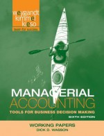 Accounting: Tools for Business Decision Makers Working Papers - Paul D. Kimmel, Jerry J. Weygandt, Donald E. Kieso