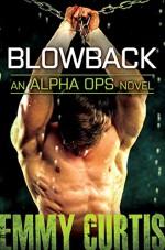 Blowback (Alpha Ops) - Emmy Curtis