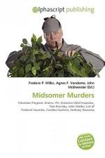 Midsomer Murders - Agnes F. Vandome, John McBrewster, Sam B Miller II