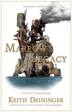 Marrow's Legacy (The Godgame Book 0) - Keith Deininger