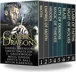 Gods & Dragons: 8 Fantasy Novels - Daniel Arenson, David Dalglish, C. Greenwood, Megg Jensen, Krista D. Ball, Kevin Harkness