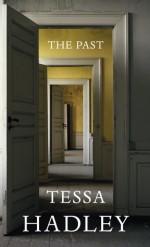 The Past: A novel - Tessa Hadley