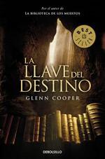 La llave del destino / The key of destiny (Spanish Edition) - Glenn Cooper