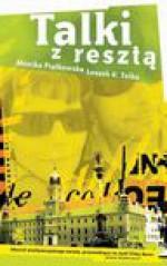 Talki z resztą - Monika Piątkowska, Leszek K. Talko