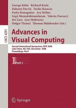 Advances in Visual Computing: Second International Symposium, Isvc 2006, Lake Tahoe, NV, USA, November 6-8, 2006, Proceedings, Part I - George Bebis, Richard Boyle, Bahram Parvin