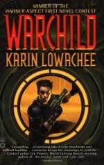 Warchild - Karin Lowachee