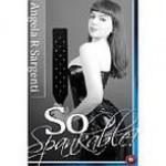 So Spankable! (BDSM Erotica) - Angela R. Sargenti
