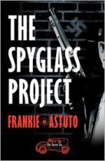 The Spyglass Project (Secret Six, #1) - Pam Crooks, Frankie Astuto