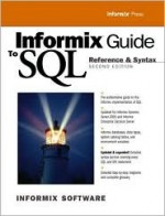 Informix Guide to SQL: Reference and Syntax - Informix Software