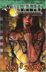 Vampire the Masquerade Volume 2: Blood and Shadows - Robert E. Weinberg, Stefan Petrucha, Eric Griffin, David Gallaher