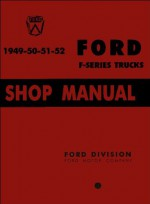1949-1952 Ford Truck Shop Manual - David Graham