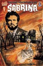 Chilling Adventures of Sabrina #7 - Roberto Aguirre-Sacasa, Robert Hack, Jack Morelli