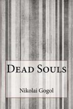 Dead Souls - Nikolai Gogol, D. J. Hogarth