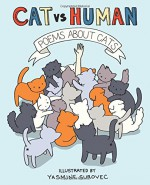 Poems about Cats (Cat Vs Human) - Yasmine Surovec