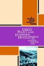 Urban Policy and Economic Development: An Agenda for the 1990s - World Book Inc