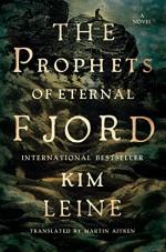 Prophets of Eternal Fjord: A Novel - Kim Leine, Martin Aitken