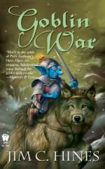 Goblin War - Jim C. Hines