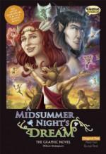 A Midsummer Night's Dream: The Graphic Novel - Clive Bryant, John McDonald, Jason Cardy, Kat Nicholson, William Shakespeare