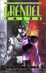 Grendel Tales: Homecoming - Pat McEown, Dave Cooper