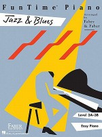 FunTime Piano, Level 3A-3B (Easy Piano): Jazz & Blues - Nancy Faber, Randall Faber