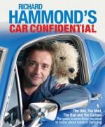 Richard Hammond's Car Confidential: The Odd, the Mad, the Bad and the Curious - Richard Hammond