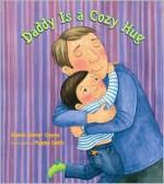 Daddy Is a Cozy Hug - Rhonda Gowler Greene, Maggie Smith