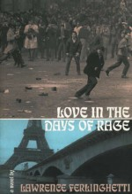 Love in the Days of Rage - Lawrence Ferlinghetti