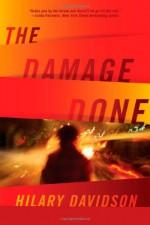 The Damage Done - Hilary Davidson