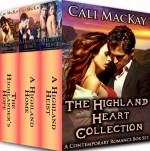 The Highland Heart Collection -- A Contemporary Romance Box Set (Contemporary Highland Romance Series) - Cali MacKay