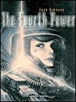 The Fourth Power - Juan Giménez