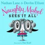 Naughty Mabel Sees It All - Nathan Lane, Devlin Elliott, Dan Krall