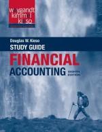 Financial Accounting, Study Guide - Douglas W. Kieso, Jerry J. Weygandt, Paul D. Kimmel