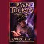 Leven Thumps and the Whispered Secret: Book Two - Obert Skye, E.B. Stevens, Simon & Schuster Audio