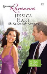 Oh-So-Sensible Secretary - Jessica Hart