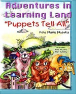 Puppets Tell All (The Learning Land Adventure Series) - Pola Muzyka