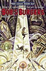 Bob's Burgers - FCBD 2016 Edition - Brian Hall, Justin Hook, Frank Forte, Anthony Aguinaldo
