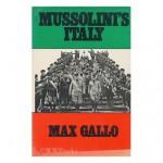 Mussolini's Italy - Max Gallo