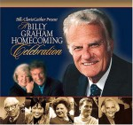 A Billy Graham Homecoming Celebration - Bill Gaither