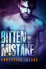 Bitten By Mistake - Annabelle Jacobs