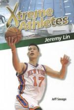 Xtreme Athletes: Jeremy Lin - Jeff Savage